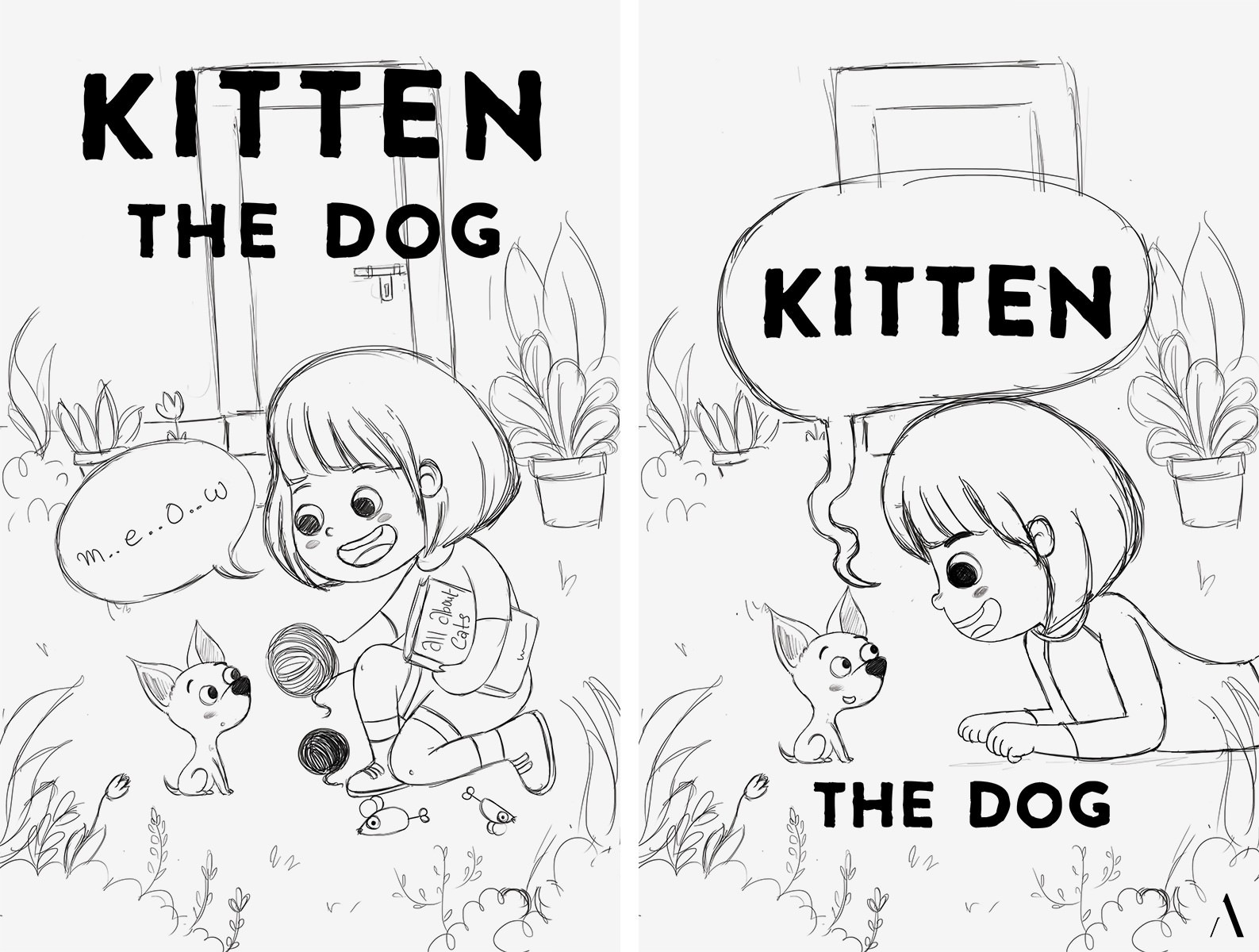 Initial concept sketches for the cover of the children's book 'Kitten the Dog'