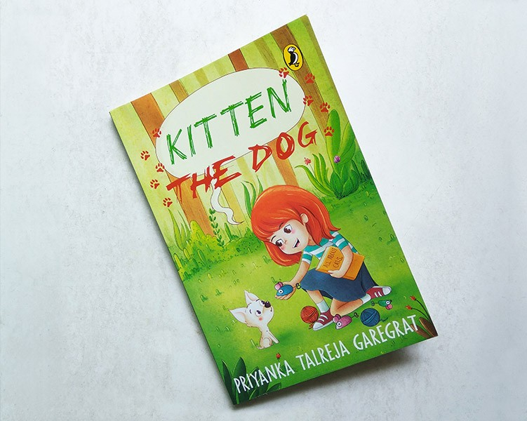 Children's book Kitten the dog, illustrated by Archana Rajagopal, written by Priyanka Talreja, published by Penguin Random House